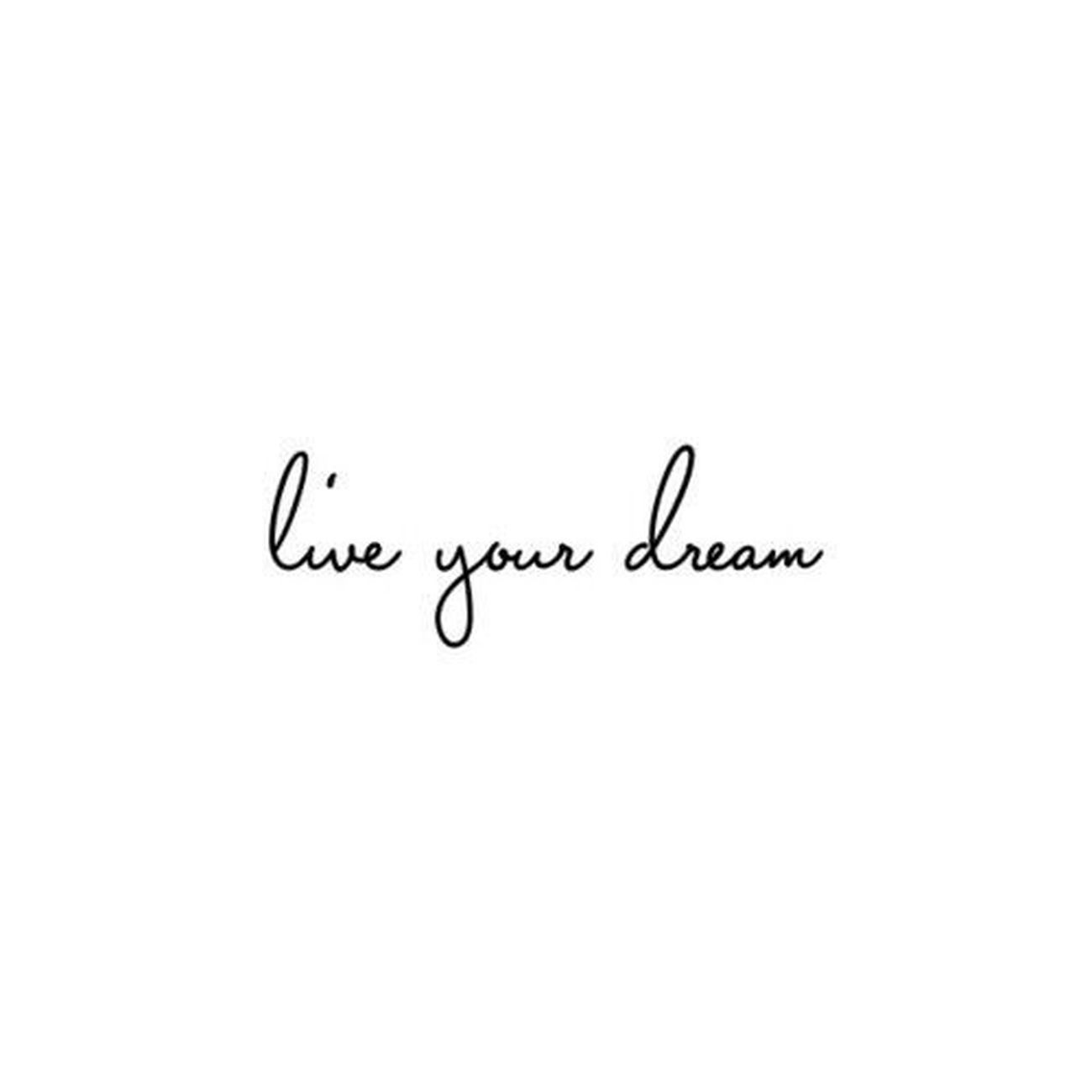 live your dream Dream Word Liveyoudream