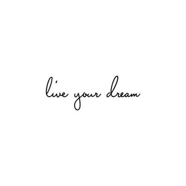 live your dream Dream Word Liveyoudream