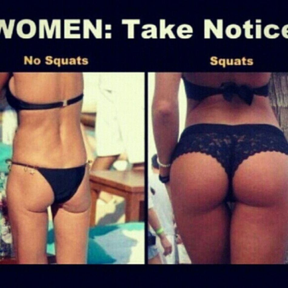 for those girls that want that perfect butt, SQUAT !!