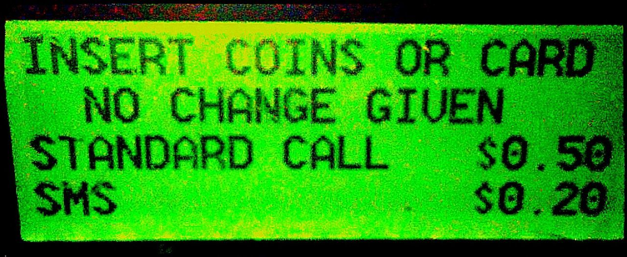 L C D Alphabetical & Numerical S.M.S. Phonebox Phonebooth Public Phone Lcd Telephone Box Telephone Booth AlphaNumeric No Change Given SMS Insert Coin Standard Call Insert Card Black & Green Illuminated Signs Lcd Panel Lcdpanel L.C.D. Text Liquid Crystal Display Green And Black Liquid Crystal Panel Liquidcrystaldisplay