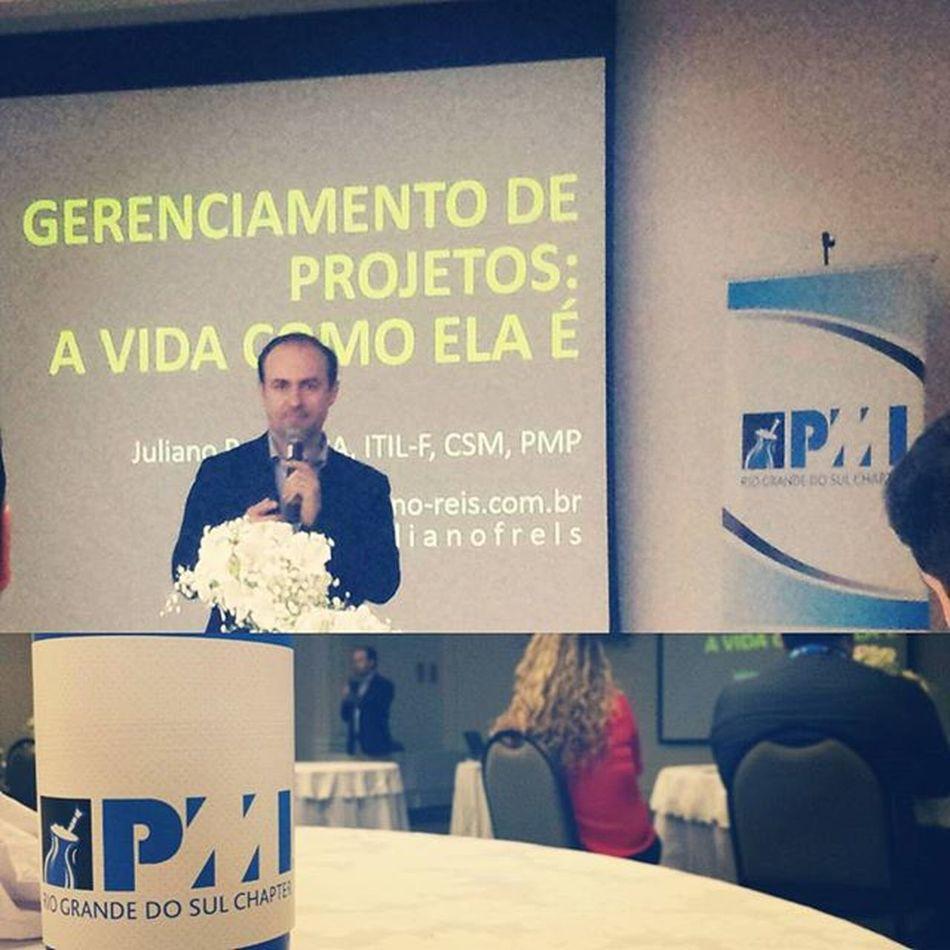 Palestra otima com prof. Juliano Reis... PMI Pmirs Event PMO Almoçocomprojetos Saturday Pmp