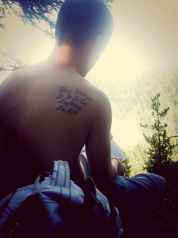 how strange it is to be anything at all On A Hike Neutral Milk Hotel Poetry Tattoo