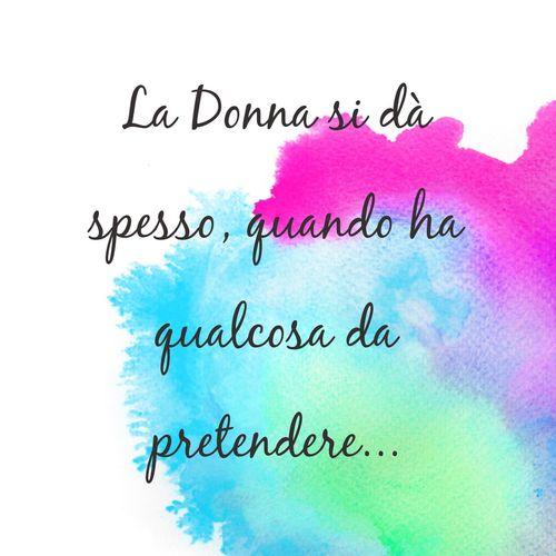 La Donna... Donne Aforismi  People Hello World