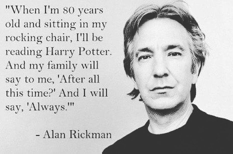 Rest In Peace ❤ Rip Alan Rickman Snape Harrypotter Actor Best  Always