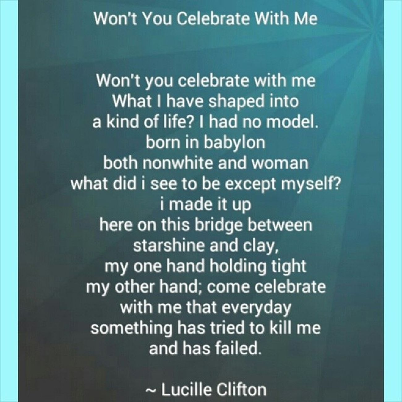 "LucilleClifton ""Wont you celebrate with me"""