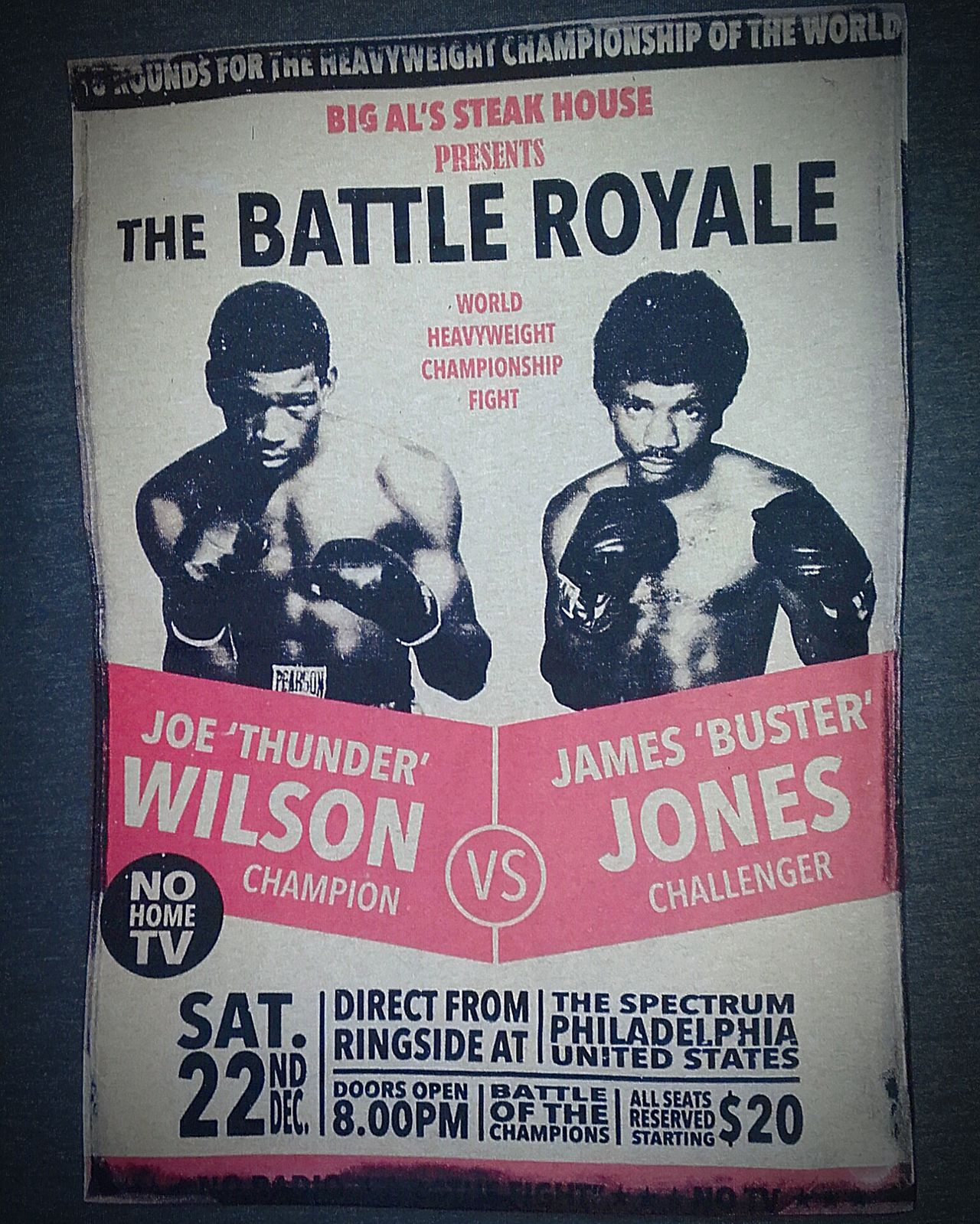 Poster Posters Boxing Posterporn Joe 'thunder' Wilson James 'buster' Jones Champion Vs Challenger Champ V Challenger Champ Vs Challenger The Battle Royale Philadelphia World Heavyweight Championship Big Al's Steakhouse Big Al's Steak House The Battle Of The Champions Color Posters Wilson Vs Jones Oldposter Poster Collection Oldposters Postercollection Poster Wall Wall Posters Old Poster Boxing Posters