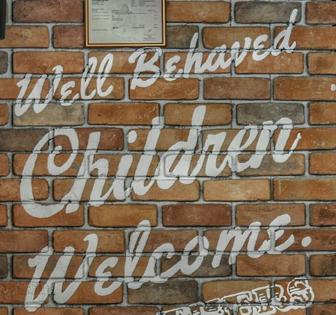 Signage Bricks Greeting Gravy Baby Taman Desa Malaysia Kuala Lumpur Restaurant On The Wall Brickwork  Wall Advice Wording Words Of Wisdom Words Good Advice Welcome Behave Rules Telling It How It Is Raising Children Good Parenting Peace Sentence Brick