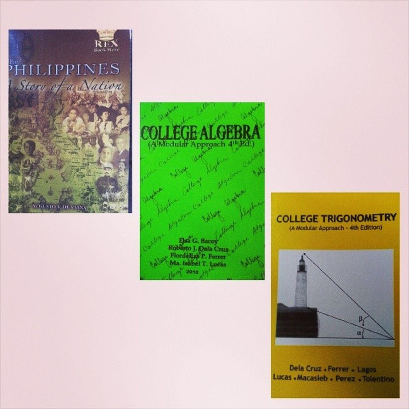 Waaaah. Start pa lang ng klase ang dami na kaagad gagawin. -_- PhilippineHistory CollegeAlgebra Collegetrigonometry