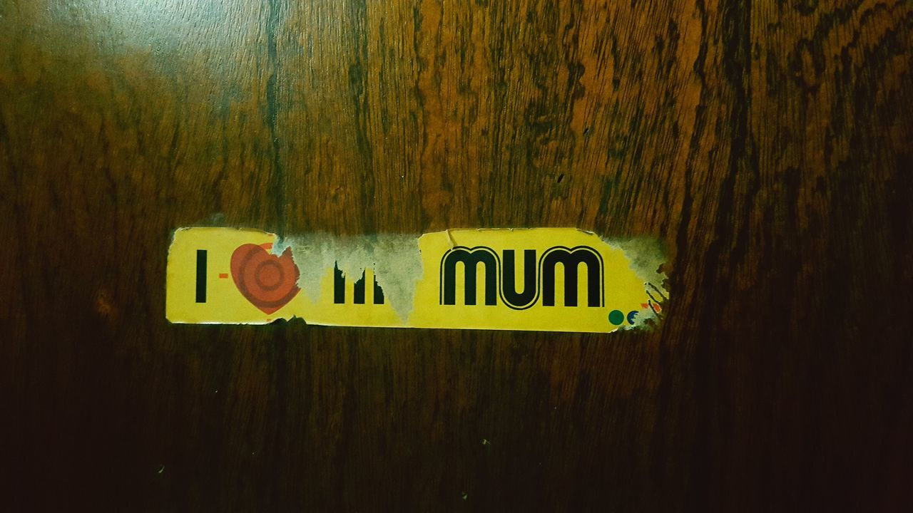 The most true thing about me Mom ❤ Wooden Texture Wood - Material Love Parent Communication Text Close-up Alphabet No People Indoors  Door Yellow Sticker Positivity Appreciate The Little Things In Life Thankyou I Love My Mom❤ I Love You !
