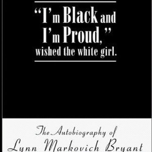 """Living within a Black World and coming to know racism first-hand is rarely the path traveled by the average white American. Lynn Markovich Bryant shares her story of living within a black environment and dealing with racism.After the remarriage of her mother to a black man and moving to South Carolina during the 1960s, she comes face to face with the shocking reality of two worldsa White World and a Black World. She learns rapidly the unwritten, yet understood, rules that govern the separation of these worlds.Raised within a family of varied hues: her white siblings, black stepbrothers and stepsisters, and the new offspring in her blended family, she realizes that she still isnt welcome in the White World. Since shes living in a black community, she even chooses to attend an all-black school. The Black World becomes her entire world.Lynn Markovich Bryant shares her transformation from wishing she were black and hating whites to celebrating her uniqueness and the journey in knowing and loving the Black World, in spite of the trials that accost blacks to this day. Yet she holds fast to her greatest belief that these worlds must truly come together as one."" I wanna read this book!!! ImBlackAndImProudWishedTheWhiteGirl LynnMarkovichBryant"