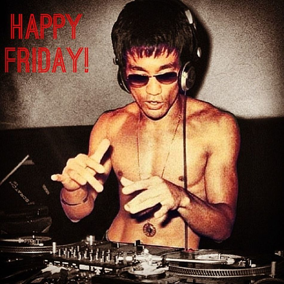 Happy Friday Grammers! HappyFriday Happy Friday Smile Laugh Relax Fun Music Edm Ilovehouse Lovehouse HipHop Brucelee Kungfu  Shades Turntables Headphones Martialarts Funny Ha Jokes Awesome Retrocool Retro Cool