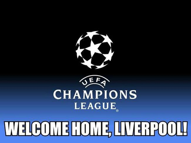 Welcome home to Champions Legue, Liverpool! MakeUsDream YNWA