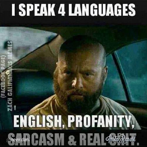 Ispeak English, profanity, Sarcasm & Realness
