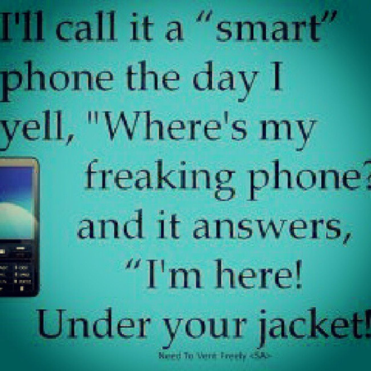 Yep, pretty much. SmartPhoneMyAss . Lol