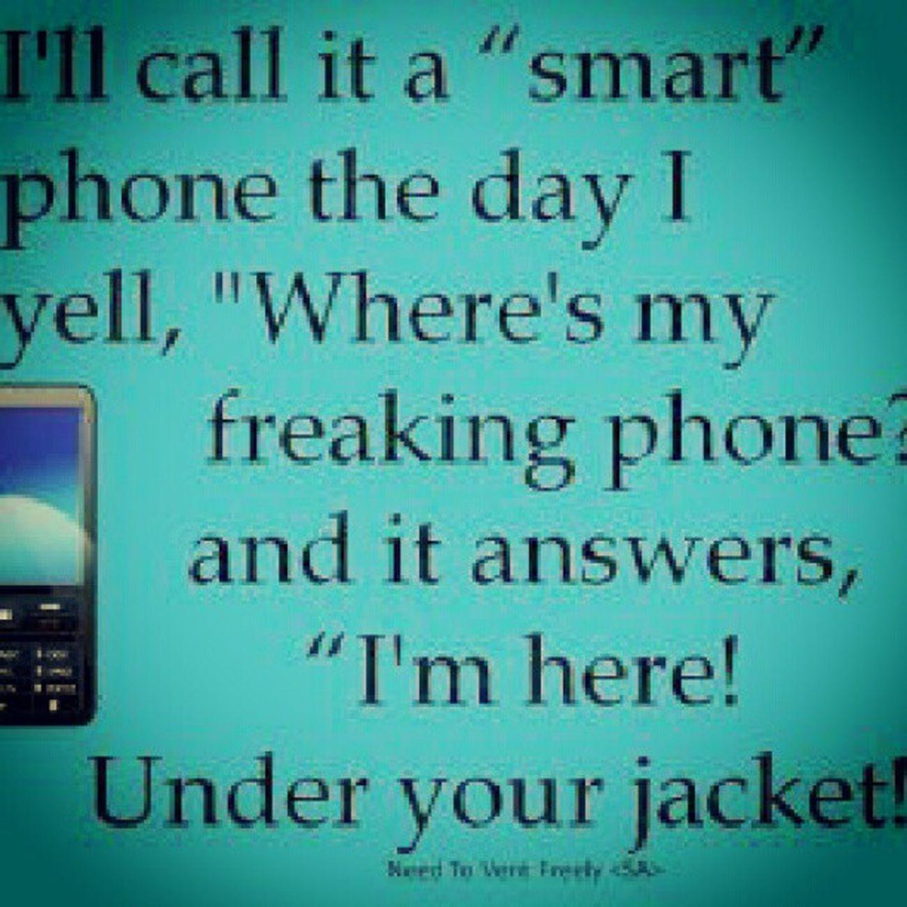 Yep, pretty much. SmartPhoneMyAss . Lol