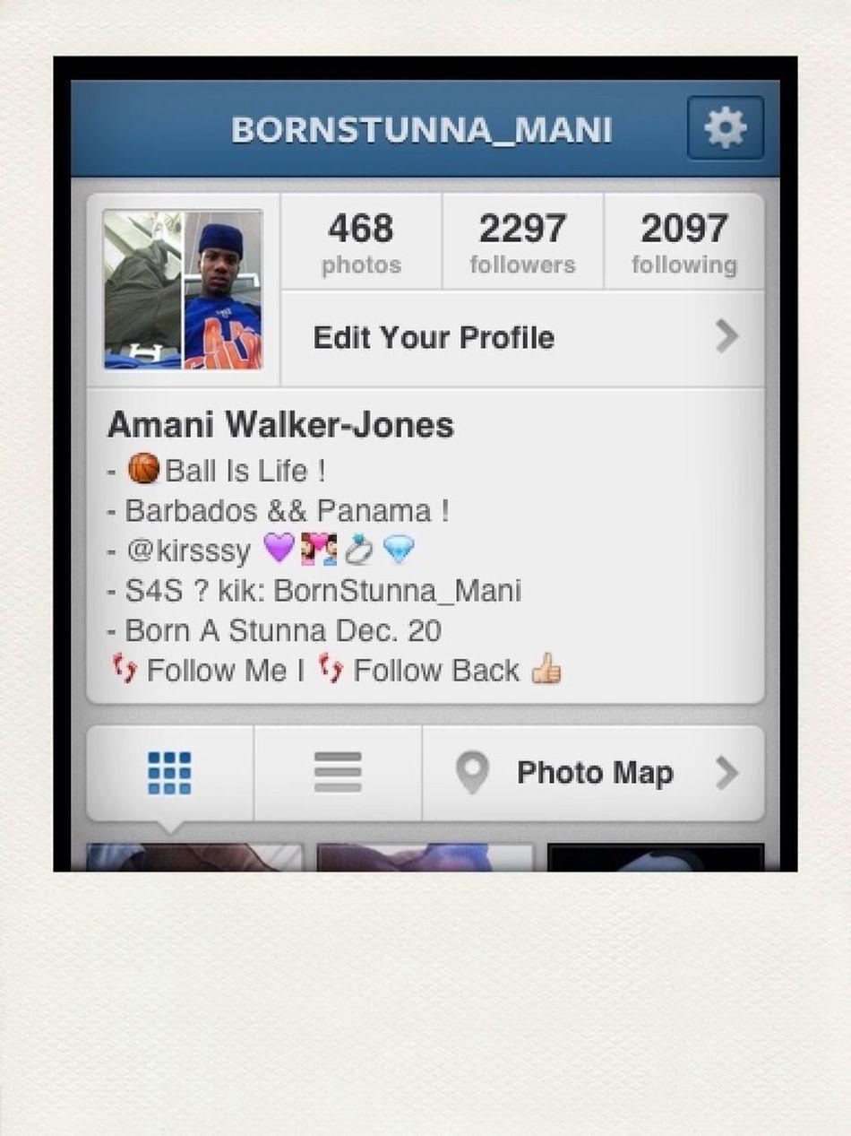 Follow Me On Instagram @bornstunna_mani