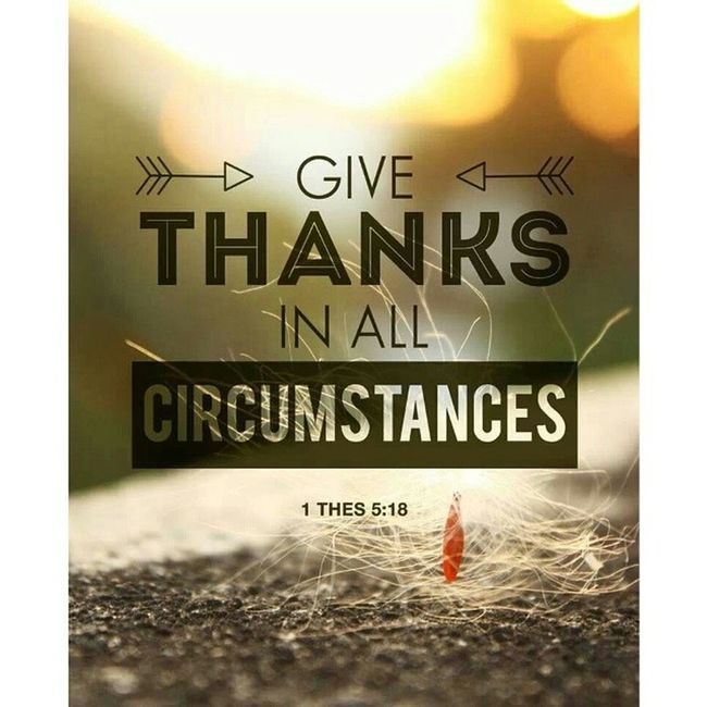 1 Thessalonians 5:18 Instaverse Instabible Instaquote GiveThanks