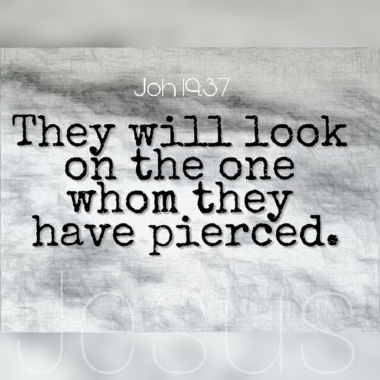 """*[[Joh 19:37]] NET* And again another scripture says, """"They will look on the one whom they have pierced."""" Text Bible Verses Jesus"""