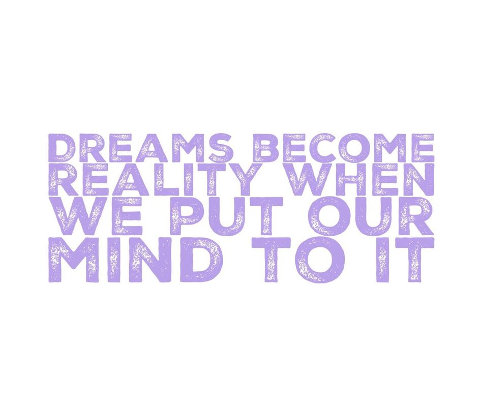Dreams become reality when we put our minds to it Dream Become Reality Real Life Put Your Heart In It Make It Happen Dominogirl Don't Dream Your Life But Live Your Dream Live Your Dreams Life Motivation Inspirational Quotes Happen