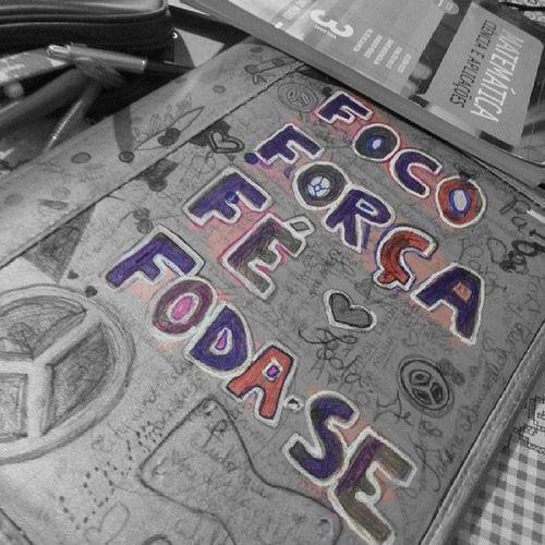 Estudar ;) Boanoite Seila O Que tem pra hoje amanha e depois foco força fe & FODA-SE ;)