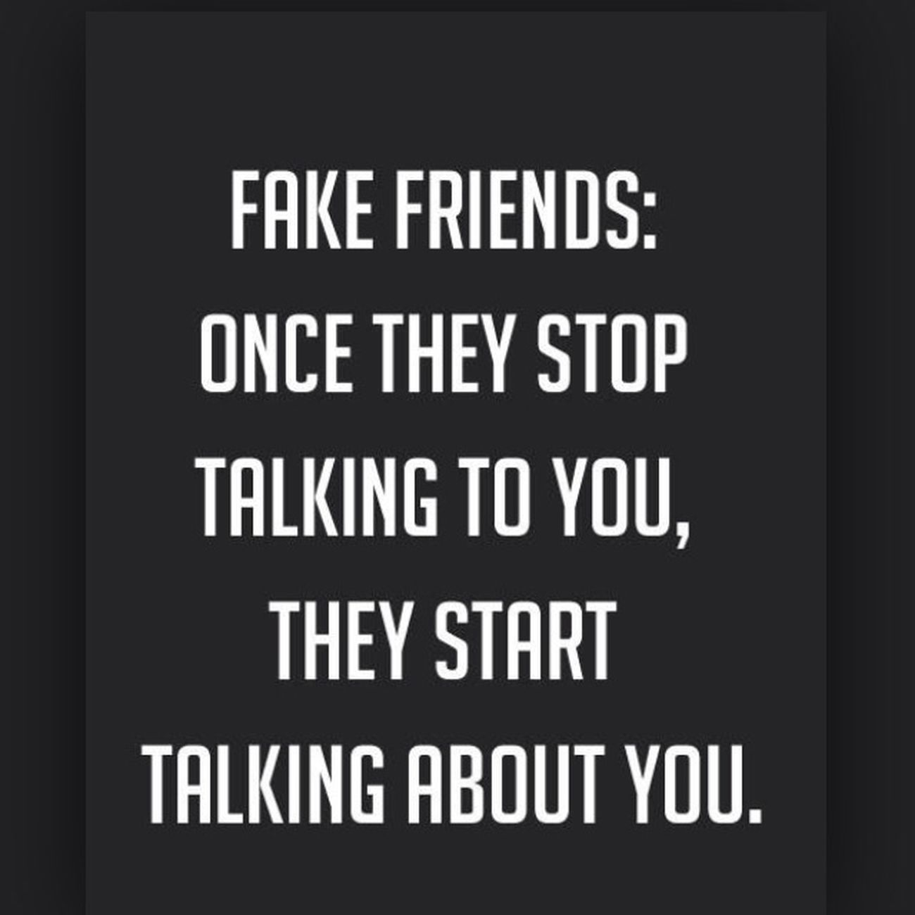 True ❤️  Fake Friends