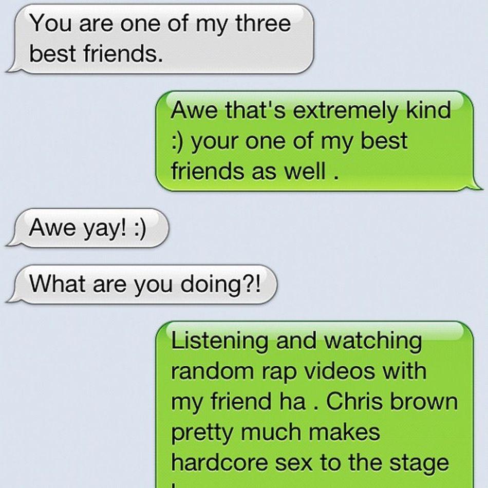 I love my friends . Friendslastforever