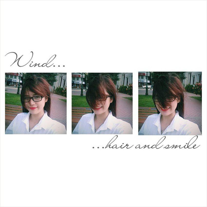 Là lúc một cơn gió khẽ xoa đầu nựng nịu... và môi được ve vuốt bởi nụ cười hong khô tất cả GirlInWhite Saigon Hcm Vietnam Windy Hair Lips Smile Random Blowing HatDe HạtDẻ Nut LoveHatDe