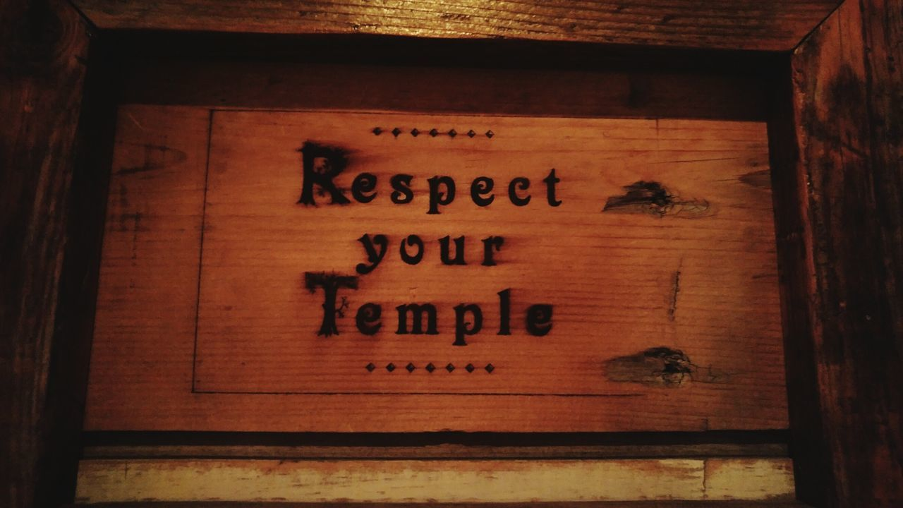 Respect Your Temple Respect Yourself  Live Well Live Your Life Be All That You Dream.
