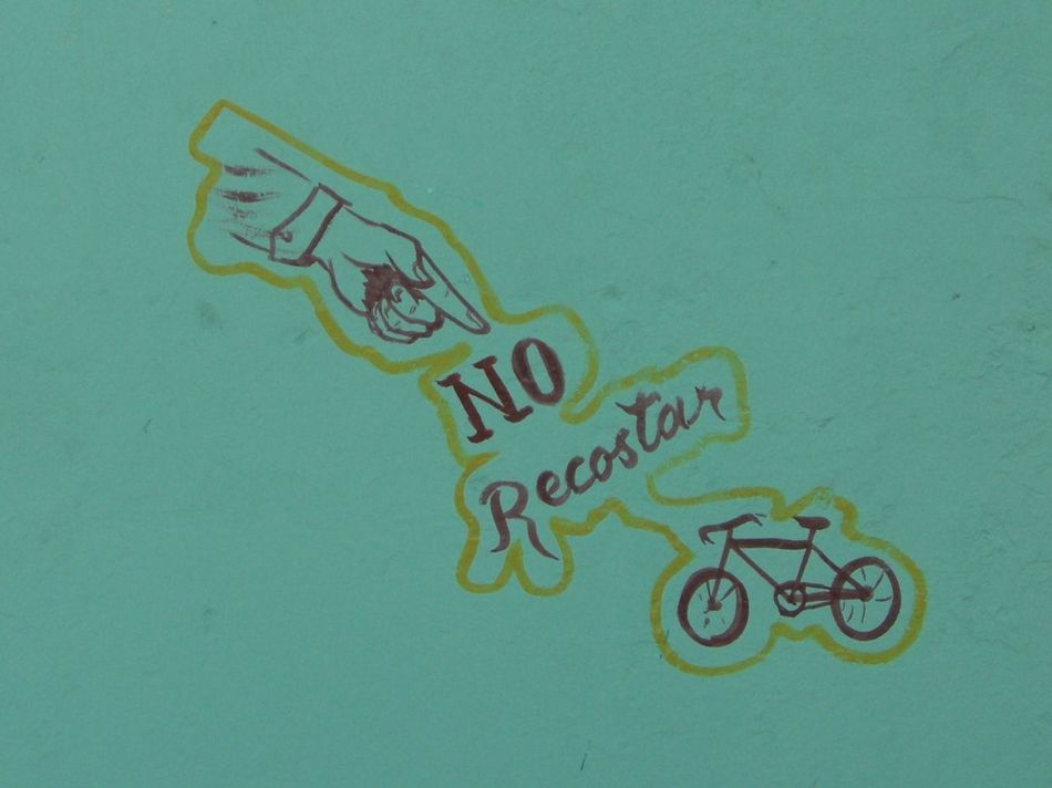 Don't Lean Your Bike Against Our Wall! Art Artistic Bicycle Close-up Composition Creative Cuba Full Frame Fun Message Multi Colored No People Outdoor Photography Outdoors Request Sign Signage Spanish Language Unusual Varadero