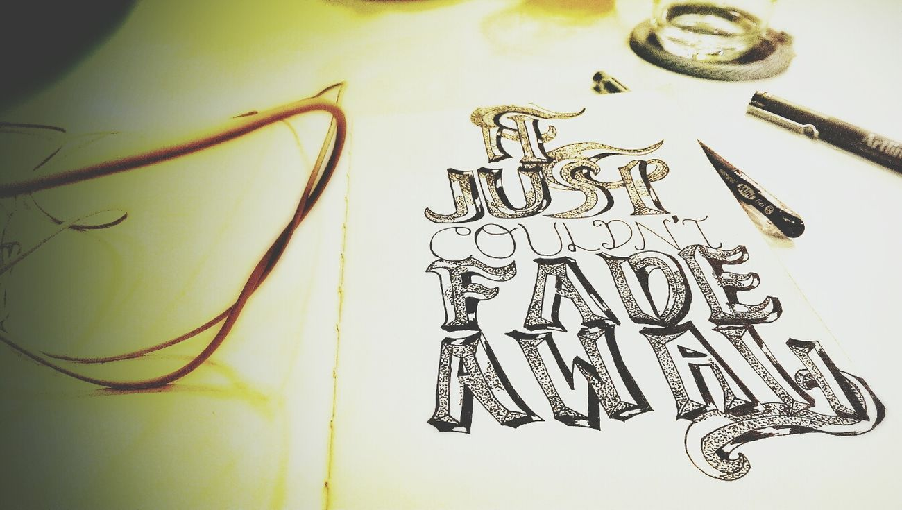 """""""It just couldnt fade away."""" (Typo is such a nightmare -_-) The Tree Academy Typography Sketch Enjoying Life"""