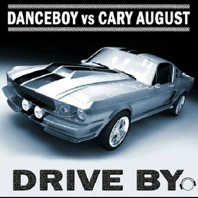 Np Danceboy_vs_Cary_August - Drive_By_ (Tale_&_Dutch_Club_Remix) Music song good club