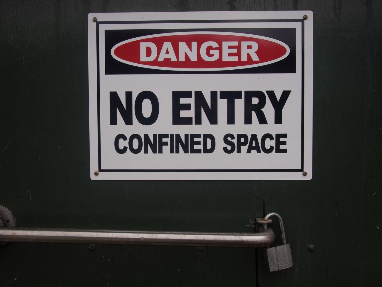 No Entry Confined Space Close-up Communication Danger Danger Sign Information Sign Text Warning Sign