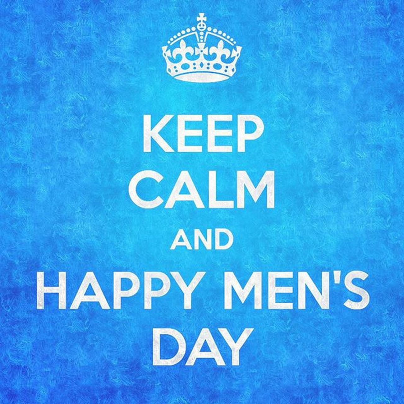 Happymensday Quoteoftheday International Mensday 19nov Chilloutmens Instagramers Instapost😎☺👌