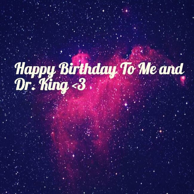 Me And Dr. Kings Birthday <3