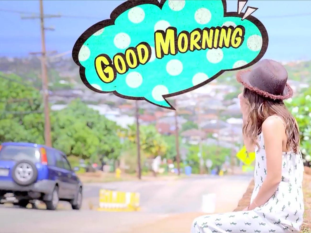 おはようございまーす さこの曲聞て がんばりまーす Hava A Nice Bay 西野カナ 笑顔でいこーね 美里 おはようもーにんぐ