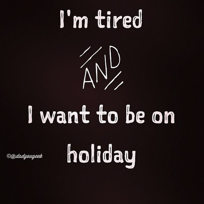 This sums up my mood very well this morning! Tired 1daytogo