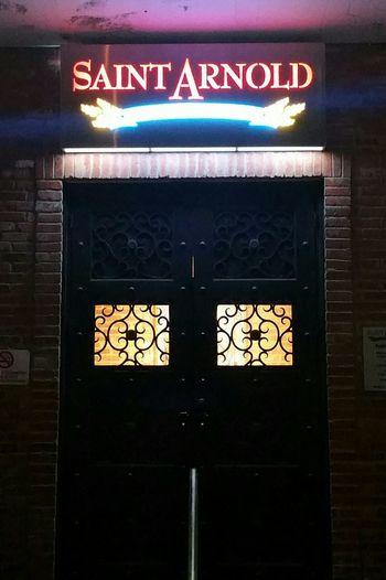 Patron Saint of Brewers. Architecture Illuminated Outdoors Doors Photography Photosonthestreet City Life Popularphotos Houston Texas St Arnold's Brewery Houston TX Overnight Success