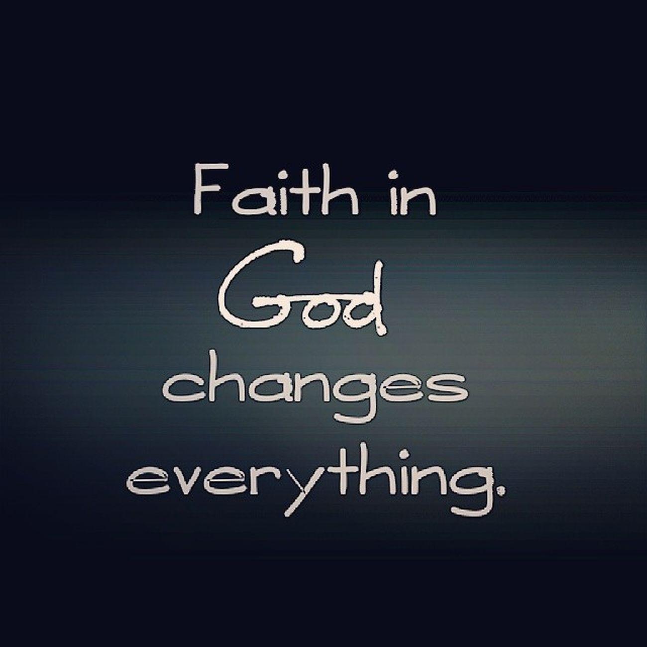 Acima de tudo, tenha fé. Faith God GodisMyLord IAMSECOND GodFirst