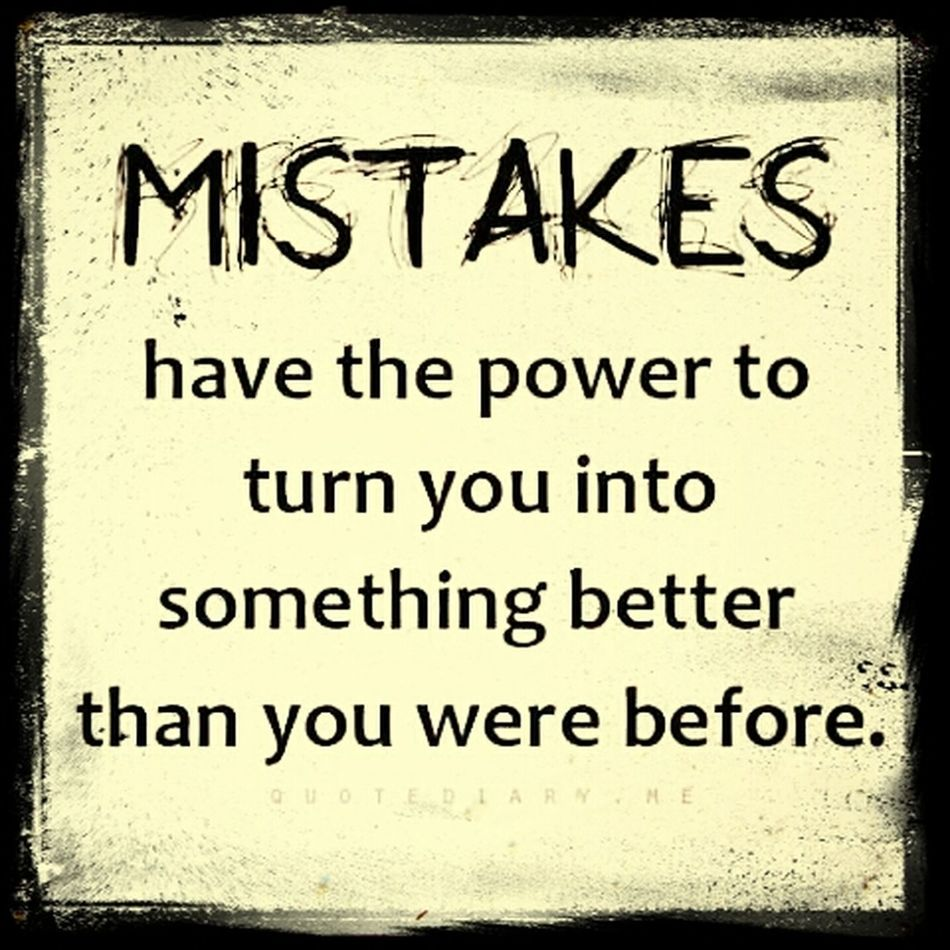 LEARNING FROM MY MISTAKE. I KNOW THAT I AM GETTING BETTER NOW :)