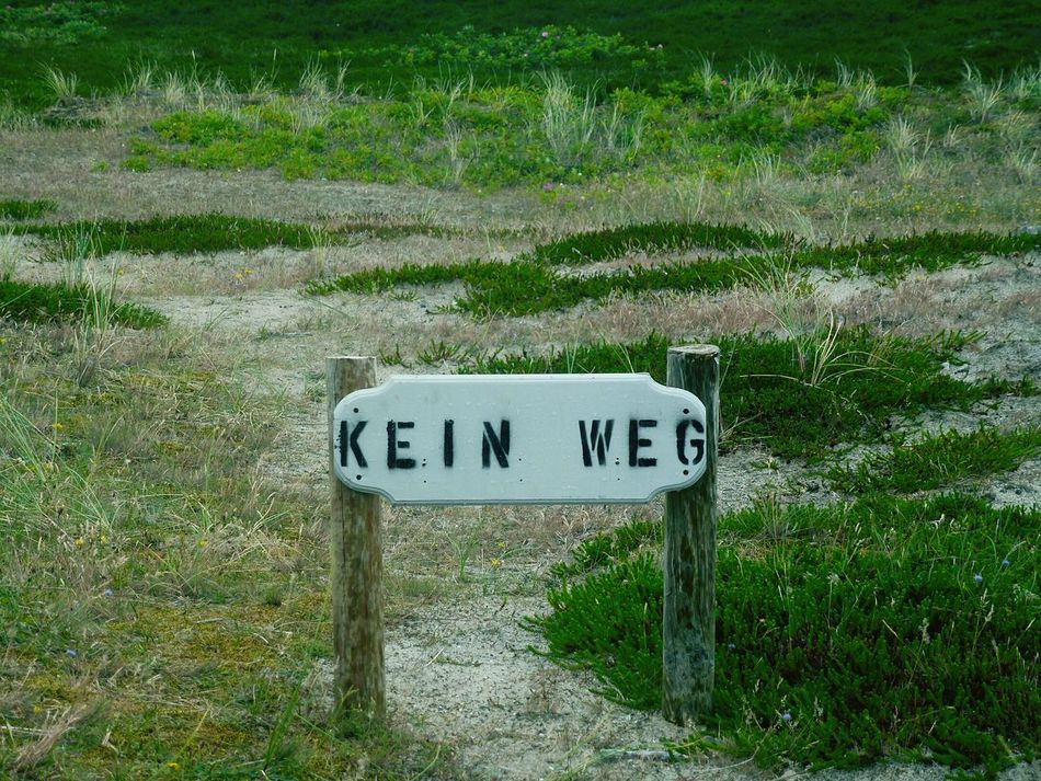 "KEIN WEG ""Ach, Danke für den Hinweis!"" ... No Way No Way Out No Way In Way To Nowhere Dunes Sylt, Germany Sylt 2016 Grassland Grass Green Color Green Green Nature Break The Mold Breathing Space"