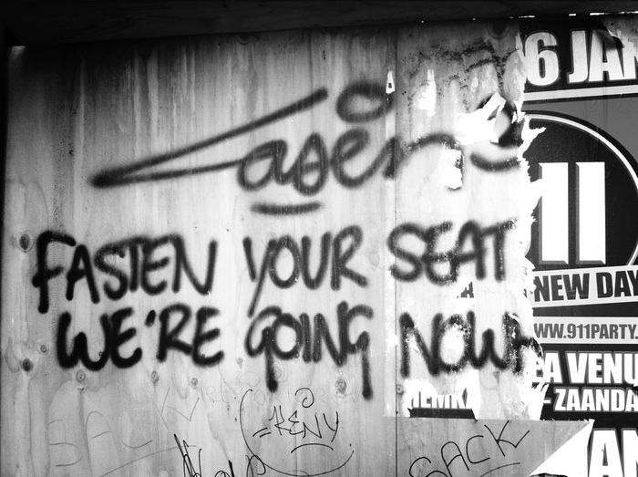 Street Art Graffiti Laser 3.14 Fasten Your Seatbelt We're Going Nowhere