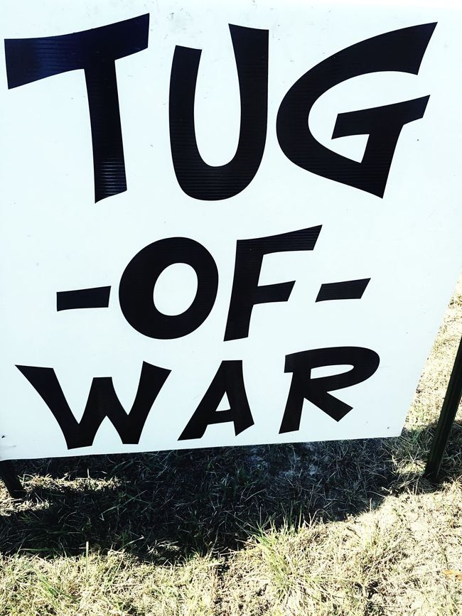 Tug Of War Sign Text Close-up No People Message Outdoor Sign Tugofwar