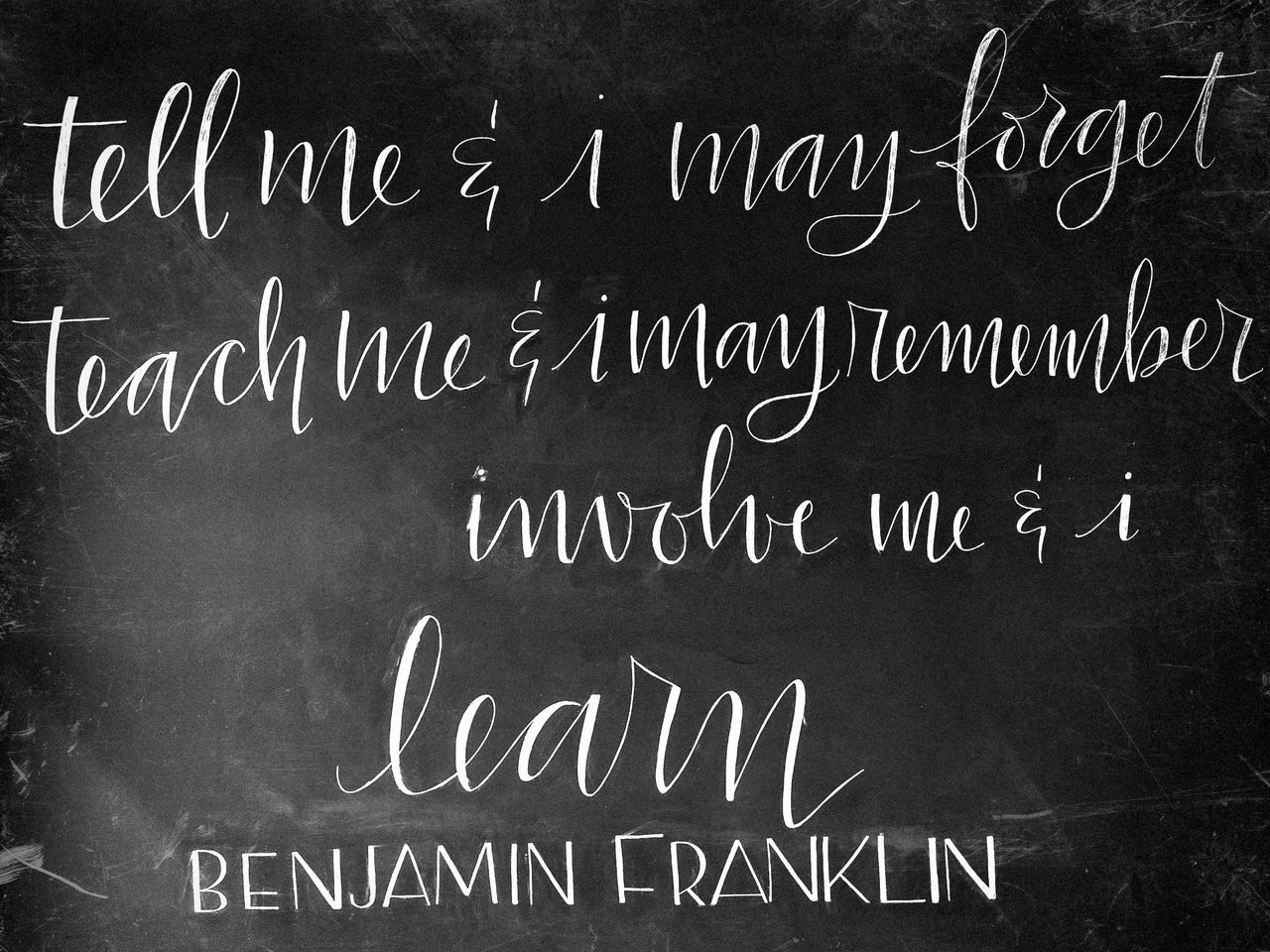 Benjamin Benjamin Frankliin Blackboard  Chaclk Chalk Class Communication Education Handwriting  Indoors  Learn Learning Message No People Text