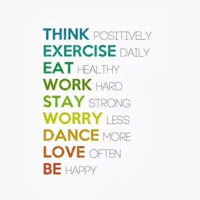 Positive Life Motivation Eat work stay love dance exercise be dontworry doit weilnurselbstmotivation funkt