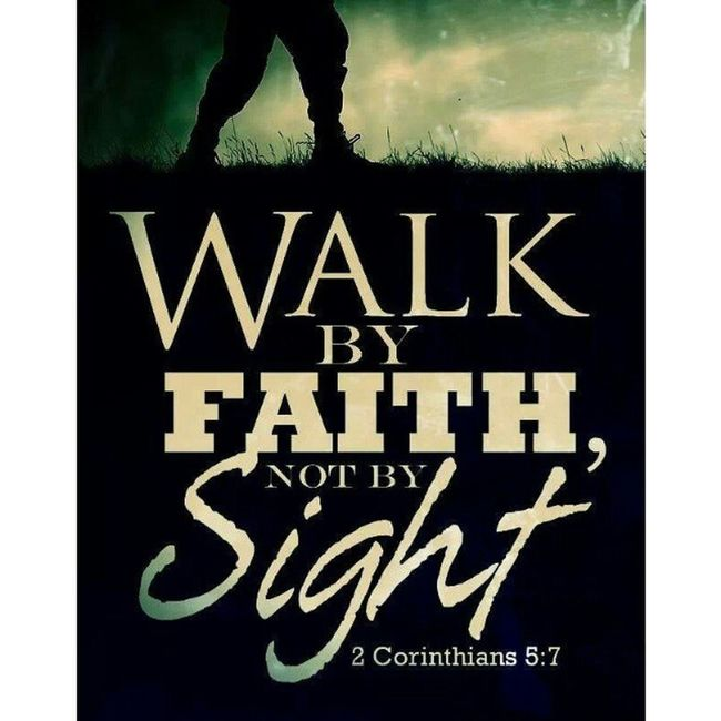 OM ~ 2 Corinthians 5:7 Instaverse Instabible Instaquote Faith