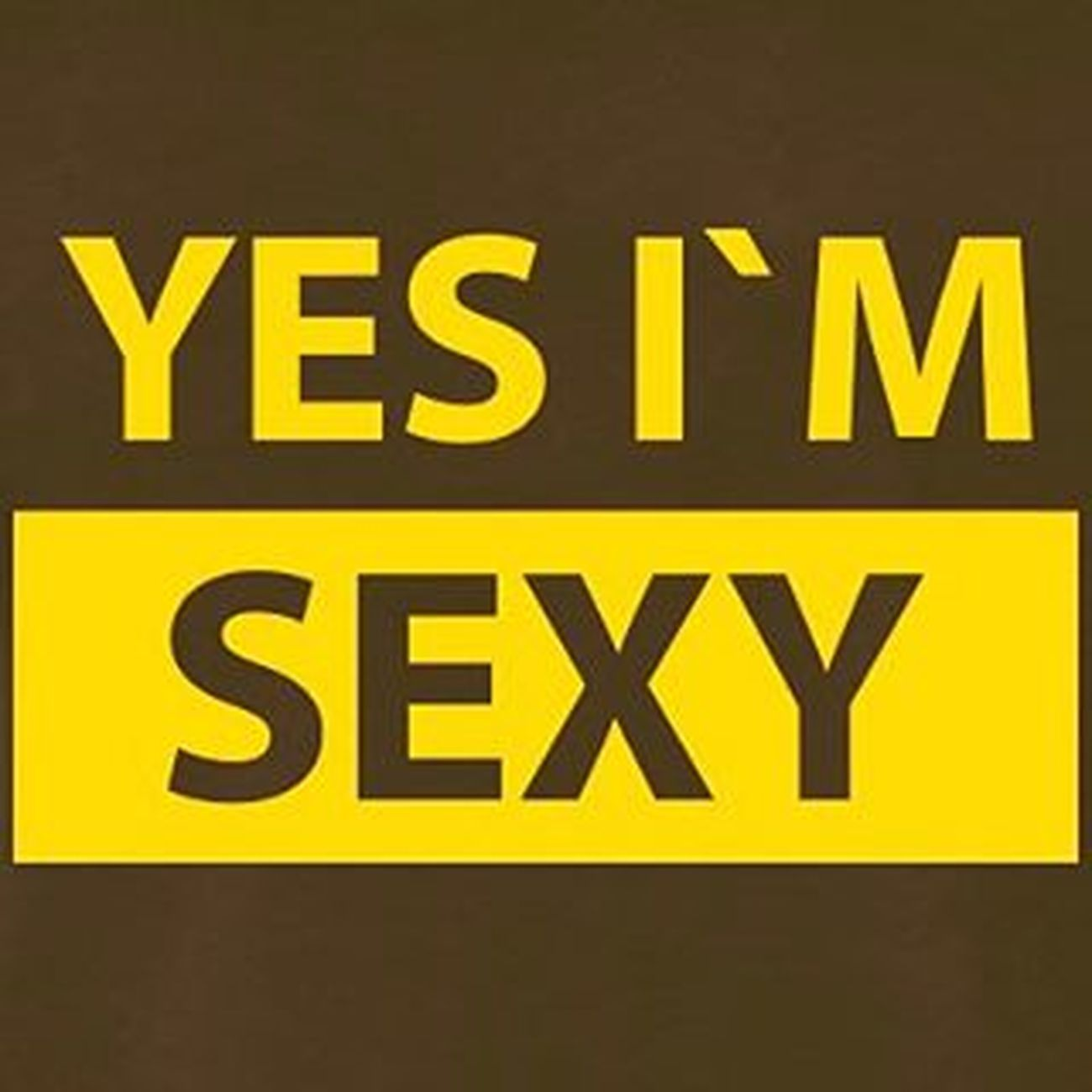 Yes Iam Sexy Yesiamsexy