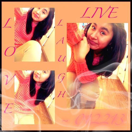 Live , Love , Laugh ❤