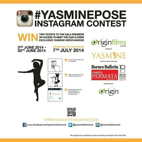 """By @yasminethemovie """"Our Instagram contest is still running! Don't forget to hashtag YasmineTheMovie Yasminepose Borneobulletin and Mediapermata on your entries to stand a chance to win exclusive Yasmine merchandise, VIP access to meet the cast and crew and TWO tickets to the gala premiere! (Note: Only applicable for Brunei-based Instagrammers)"""" happybrunei"""