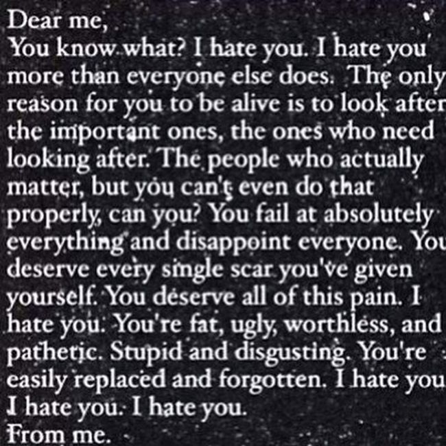To Me From Me I Hate Myself.