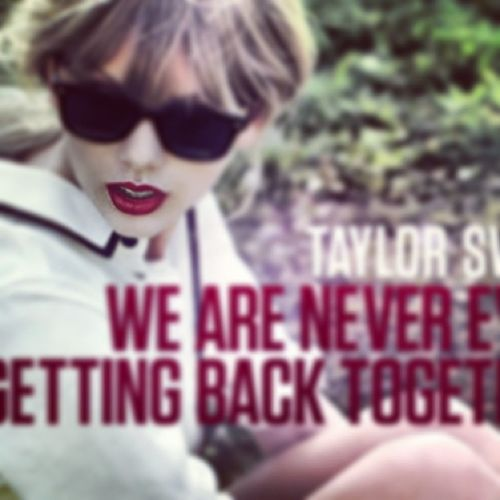 I'd get back with ou Taylor haha Jk lol Taylorswift WeAreNeverEverGettingBackTogether Weed Highandhorneyhahahahaha hahahahahalovethissong